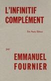 Emmanuel Fournier - L'infinitif complément.