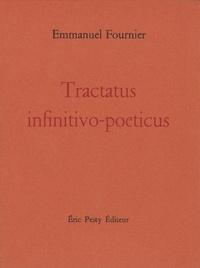 Emmanuel Fournier - Tractatus infinitivo-poeticus.