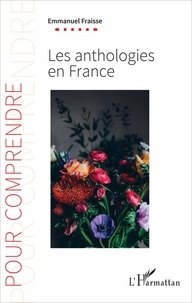 Emmanuel Fraisse - Les anthologies en France.