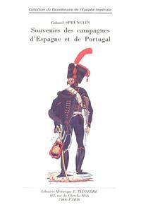 Emmanuel-Frédéric Sprünglin - Souvenirs des campagnes d'Espagne et de Portugal.
