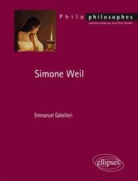 Emmanuel Gabellieri - Simone Weil.
