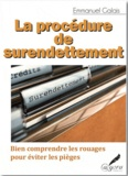 Emmanuel Galais - La procédure de surendettement.
