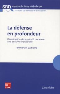 Deedr.fr La défense en profondeur - Contribution de la sûreté nucléaire à la sécurité industrielle Image
