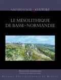 Emmanuel Ghesquière - Le mésolithique de Basse-Normandie.