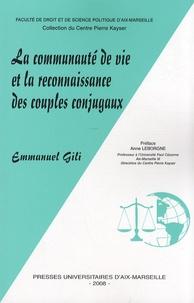 Emmanuel Gili - La communauté de vie et la reconnaissance des couples conjugaux.