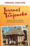 Emmanuel Gobilliard - Journal de Tanjomoha - Quand le coeur se dévoile au contact des pauvres.