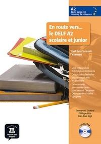 Emmanuel Godard et Philippe Liria - En route vers... le DELF A2 scolaire et junior. 1 CD audio