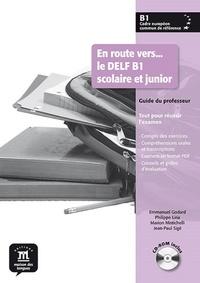 En route vers... le DELF B1 scolaire et junior- Guide du professeur - Emmanuel Godard | Showmesound.org