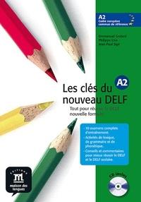 Emmanuel Godard et Philippe Liria - Les clés du nouveau DELF A2 - Tout pour réussir le DELF nouvelle formule. 1 CD audio