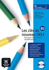 Emmanuel Godard et Marie Bretonnier - Les clés du nouveau DELF B2. 1 CD audio