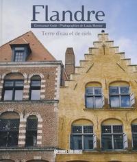 Emmanuel Godo - Flandre - Terre d'eau et de ciel.