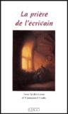 Emmanuel Godo - La prière de l'écrivain.