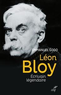Emmanuel Godo - Léon Bloy - Écrivain légendaire.