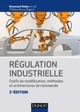Emmanuel Godoy - Régulation industrielle - Outils de modélisation, méthodes et architectures de commande.