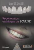 Emmanuel Gouët et Vincent Ronco - Regénération esthétique du sourire.