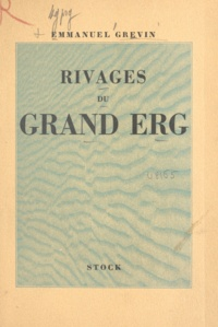 Emmanuel Grévin - Rivages du grand erg.