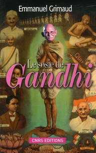 Emmanuel Grimaud - Le sosie de Gandhi - Ou l'incroyable histoire de Ram Dayal Srivastava.
