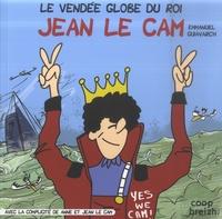 Emmanuel Guiavarc'h et Jean Le Cam - Le Vendée Globe du roi - Jean Le Cam.