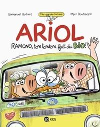 Emmanuel Guibert et Marc Boutavant - Ariol  : Ramono, ton tonton fait du bio !.