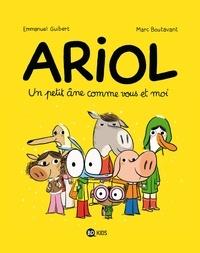 Marc BOUTAVANT - Ariol - Tome 1 -  Un petit âne comme vous et moi.