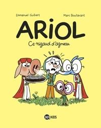 Emmanuel Guibert et Marc Boutavant - Ariol Tome 14 : Ce nigaud d'agneau.