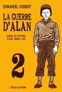 Emmanuel Guibert - La Guerre d'Alan - Tome 2.