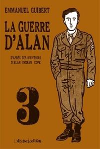 Emmanuel Guibert - La Guerre d'Alan - Tome 3.
