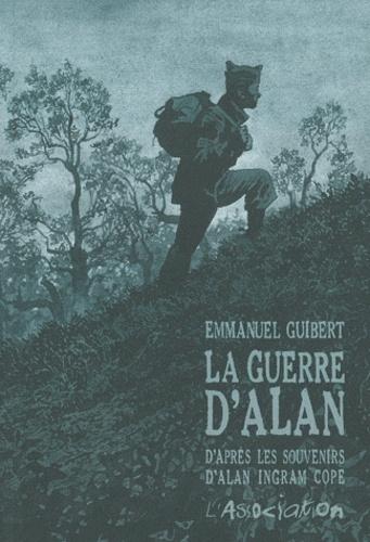 Emmanuel Guibert - La guerre d'Alan - D'après les souvenirs d'Alan Ingram Cope.