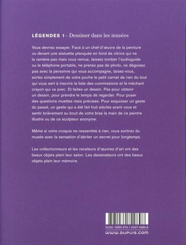 Légendes Tome 1 Dessiner dans les musées et autres lieux de culte