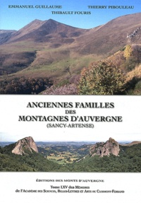 Emmanuel Guillaume et Thierry Pibouleau - Anciennes familles des montagnes d'Auvergne (Sancy-Artense).