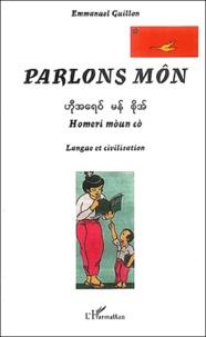 Emmanuel Guillon - Parlons môn : Homeri moun co - Langue et civilisation.