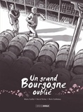 Emmanuel Guillot et Hervé Richez - Un grand Bourgogne oublié Tome 1 : .
