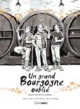 Emmanuel Guillot et Hervé Richez - Un grand Bourgogne oublié Tome 2 : Quand viennent les citadelles....