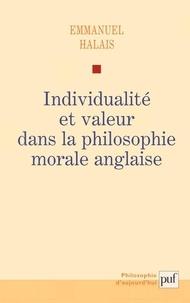 Emmanuel Halais - Individualité et valeur dans la philosophie morale anglaise.