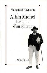 Emmanuel Haymann - Albin Michel.
