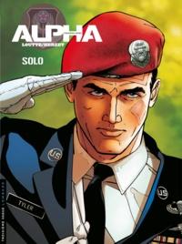 Emmanuel Herzet et Eric Loutte - Alpha premières armes Tome 2 : Solo.