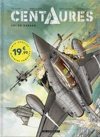 Emmanuel Herzet et Eric Loutte - Centaures  : Pack en 2 volumes : Tome 1, Crisis ; Tome 2, Cri de guerre.