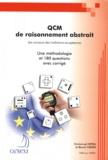 Emmanuel Hetru et Benoît Crepin - QCM de raisonnement abstrait des concours des institutions européennes - Une méthodologie et 180 questions avec corrigé.