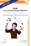 Emmanuel Hetru et Claire Mercier - QCM de raisonnement abstrait des concours des institutions européennes - Une méthodologie et 180 questions avec corrigé.