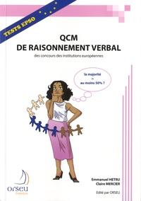 Emmanuel Hetru et Claire Mercier - QCM de raisonnement verbal des concours des institutions européennes.