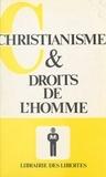 Emmanuel Hirsch - Christianisme et droits de l'homme.