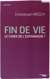 Fin de vie - Le choix de leuthanasie ?.pdf