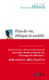 Emmanuel Hirsch - Fins de vie, éthique et société.