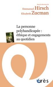 Goodtastepolice.fr La personne polyhandicapée : éthique et engagements au quotidien Image