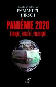 Emmanuel Hirsch - Pandémie 2020 - Ethique, société, politique.