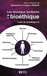Cjtaboo.be Traité de bioéthique - Tome 4, Les nouveaux territoires de la bioéthique Image