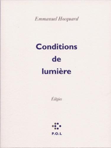 Emmanuel Hocquard - Conditions de lumière.