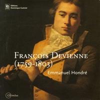 Emmanuel Hondré - François Devienne (1759-1803). 1 CD audio