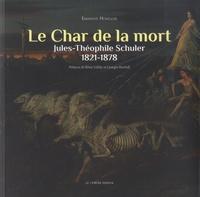 Emmanuel Honegger - Le Char de la mort - Jules-Théophile Schuler (1821-1878).