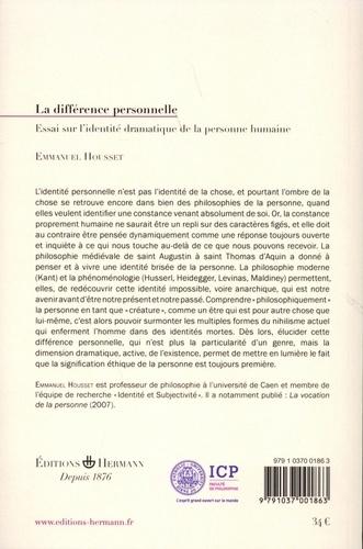 La différence personnelle. Essai sur l'identité dramatique de la personne humaine